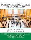 Manual de Encuestas de Movilidad: Preferencias Declaradas