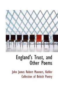 England's Trust, and Other Poems