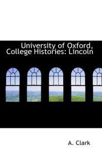 University of Oxford, College Histories