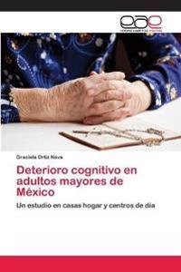 Deterioro Cognitivo En Adultos Mayores de Mexico