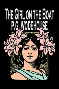 The Girl on the Boat by P. G. Wodehouse, Fiction, Action & Adventure, Mystery & Detective