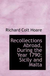Recollections Abroad, During the Year 1790