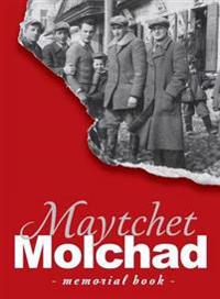 Memorial Book of the Molchad (Maytchet) Jewish Community - Translation of Sefer Zikaron Le-Kehilat Meytshet