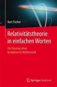 Relativit tstheorie in Einfachen Worten