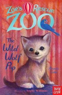 Zoes rescue zoo: the wild wolf pup