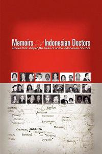 Memoirs of Indonesian Doctors