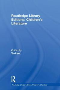Routledge Library Editions: Children's Literature