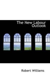 The New Labour Outlook