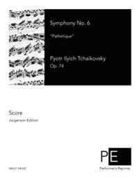 Symphony No. 6: Pathetique