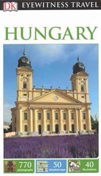 Dk Eyewitness Travel Guide: Hungary