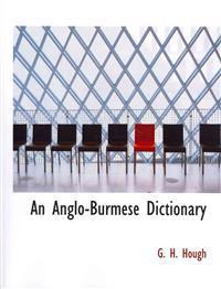 An Anglo-Burmese Dictionary