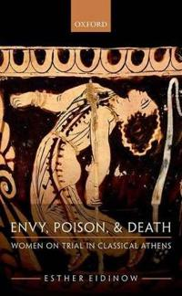 Envy, Poison, and Death