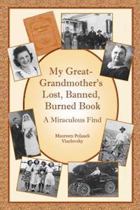 My Great-Grandmother's Lost, Banned, Burned Book: A Miraculous Find