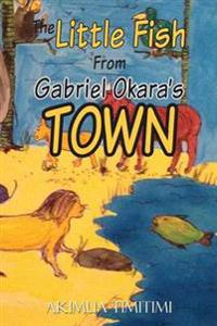 The Little Fish from Gabriel Okara's Town