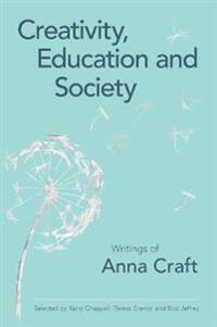 Creativity, Education and Society