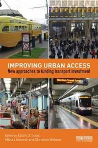Improving Urban Access: New Approaches to Funding Transport Investment