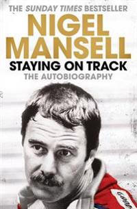 Staying on track - the autobiography