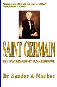 Saint Germain : den mystiska greven som aldrig dör