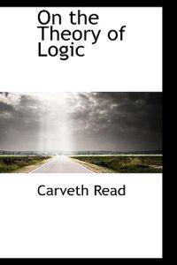 On the Theory of Logic