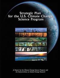 Strategic Plan for the U.S. Climate Change Science Program
