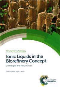 Ionic Liquids in the Biorefinery Concept