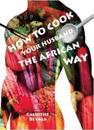 How to Cook Your Husband the African Way