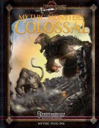 Mythic Monsters: Colossal