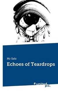 Echoes of Teardrops