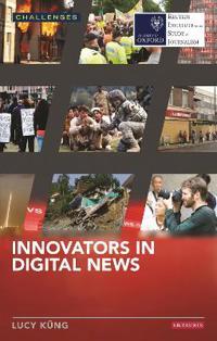 Innovators in Digital News