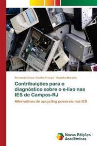 Contribuicoes Para O Diagnostico Sobre O E-Lixo NAS Ies de Campos-Rj