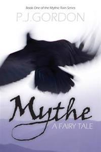 Mythe: A Fairy Tale
