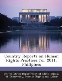 Country Reports on Human Rights Practices for 2011, Philipines