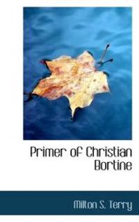 Primer of Christian Bortine