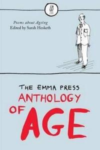 Emma press anthology of age - poems about ageing