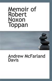 Memoir of Robert Noxon Toppan