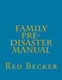 Family Pre-Disaster Manual