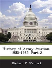 History of Army Aviation, 1950-1962, Part 2