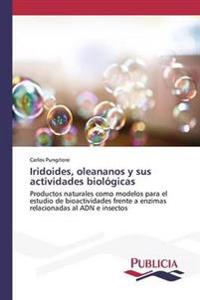Iridoides, Oleananos y Sus Actividades Biologicas
