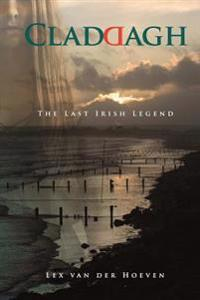 Claddagh - the Last Irish Legend