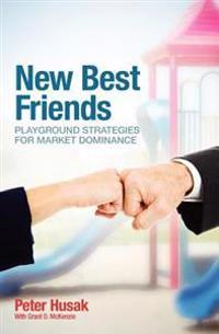 New Best Friends: Playground Strategies for Market Dominance