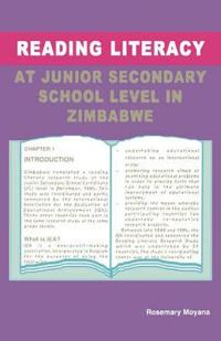 Reading Literacy at Junior Secondary School Level in Zimbabwe