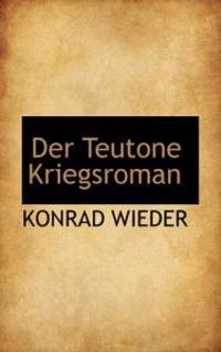 Der Teutone Kriegsroman