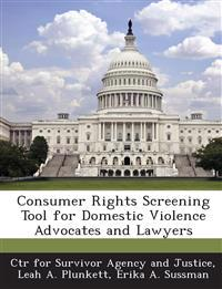 Consumer Rights Screening Tool for Domestic Violence Advocates and Lawyers