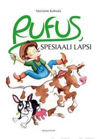 Rufus, spesiaali lapsi (selkokirja)