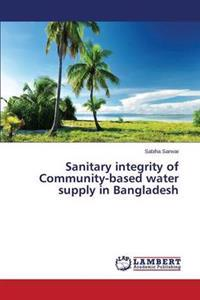 Sanitary Integrity of Community-Based Water Supply in Bangladesh