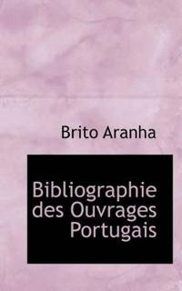 Bibliographie Des Ouvrages Portugais