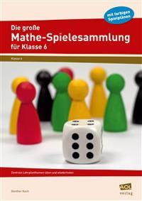 Die große Mathe-Spielesammlung für Klasse 6