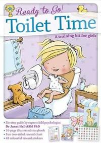 Ready to go! toilet time: a training kit for girls