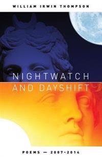 Nightwatch and Dayshift