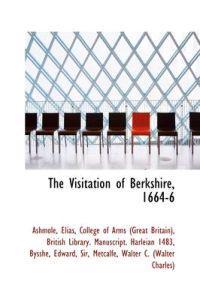 The Visitation of Berkshire, 1664-6